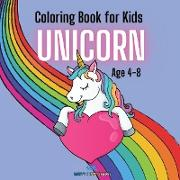 UNICORN - Coloring Book for Kids Ages 4-8