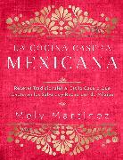 La cocina casera mexicana / The Mexican Home Kitchen (Spanish Edition)