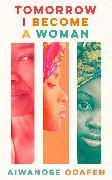 Tomorrow I Become a Woman