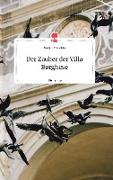 Der Zauber der Villa Borghese. Life is a Story - story.one