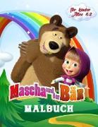 Mascha und der Bär Malbuch für Kinder Alter 4-8