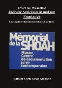Jüdische Schicksale in und aus Frankreich