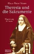 Theresia und die Sakramente