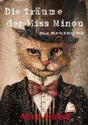 Die Träume der Miss Minou