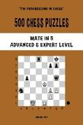 500 Chess Puzzles, Mate in 5, Advanced and Expert Level