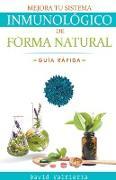 Mejora Tu Sistema Inmunológico De Forma Natural - Guía Rápida