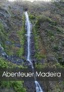Abenteuer Madeira (Wandkalender 2022 DIN A3 hoch)
