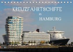 Kreuzfahrtschiffe in Hamburg (Tischkalender 2022 DIN A5 quer)