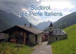 Südtirol, die Perle Italiens (Wandkalender 2022 DIN A3 quer)