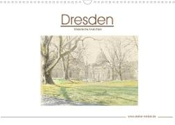 Dresden - Malerische Ansichten (Wandkalender 2022 DIN A3 quer)