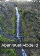 Abenteuer Madeira (Tischkalender 2022 DIN A5 hoch)