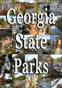 Georgia State Parks (Wandkalender 2022 DIN A4 hoch)