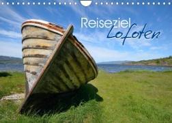Reiseziel Lofoten (Wandkalender 2022 DIN A4 quer)