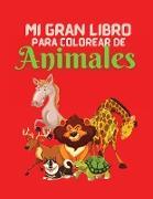 Mi Gran Libro para Colorear de Animales