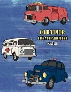 Oldtimer Einsatzfahrzeuge Malbuch