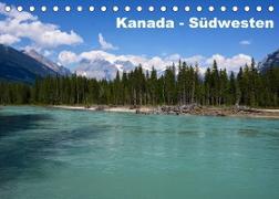 Kanada - Südwesten (Tischkalender 2022 DIN A5 quer)