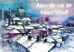 Aquarelle aus der Mozartstadt Salzburg (Wandkalender 2022 DIN A2 quer)