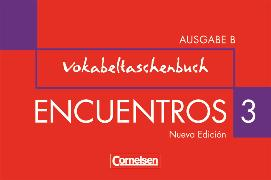 Encuentros 3B. Nueva Edición. Vokabeltaschenbuch
