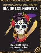 Día de los Muertos - Libro de colorear para adultos