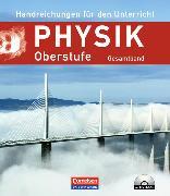 Physik Oberstufe. Neue Ausgabe. Gesamtband Kursstufe. Handreichungen für den Unterricht