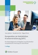 Kompendium der betrieblichen Krankenversicherung (bKV)