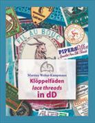 Klöppelfäden lace threads in dD