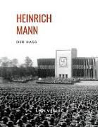Heinrich Mann: Der Haß
