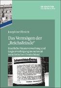 """Das Vermögen der """"Reichsfeinde"""""""