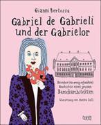 Gabriel de Gabrieli und der Gabrielor