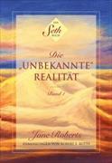 """Ein Seth-Buch: Die """"unbekannte"""" Realität"""