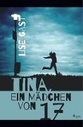 Tina, ein Mädchen von 17