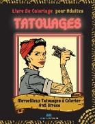 Tatouages - Livre de coloriage pour adultes