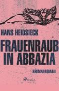 Frauenraub in Abbazia