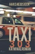 Taxi 303