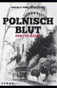 Polnisch Blut - erster Band