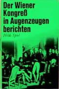 Der Wiener Kongress in Augenzeugenberichten