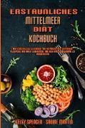 Erstaunliches Mittelmeer-Diät-Kochbuch