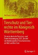 Tierschutz und Tierrechte im Königreich Württemberg