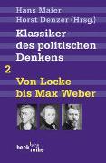 Klassiker des politischen Denkens Band II: Von John Locke bis Max Weber