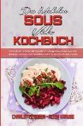 Das Mühelose Sous Vide Kochbuch