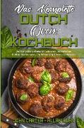 Das Komplette Dutch Oven Kochbuch