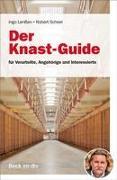 Der Knast-Guide, für Verurteilte, Angehörige und Interessierte