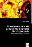 Wasserzeichen als Schutz vor digitaler Musikpiraterie