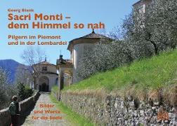 Sacri Monti - dem Himmel so nah