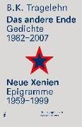Das andere Ende/ Neue Xenien