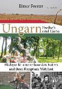 Ungarn - Freiheit und Liebe