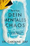 Beseitige dein mentales Chaos