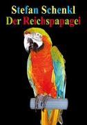 Der Reichspapagei