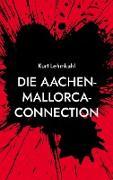 Die Aachen-Mallorca-Connection