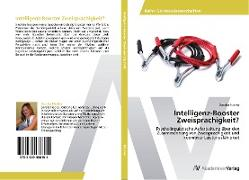 Intelligenz-Booster Zweisprachigkeit?